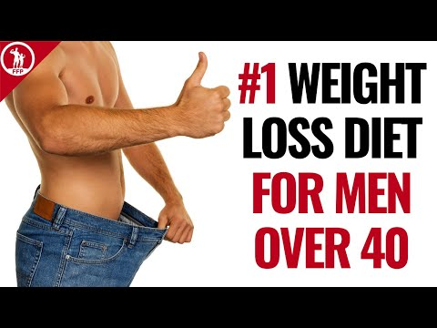 The #1 Best Weight Loss Diet Plan For Men Over 40 (Lose Fat Fast)