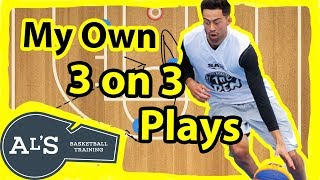 My 3 on 3 Basketball Plays
