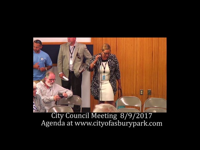 Asbury Park City Council Meeting - Aug. 9, 2017