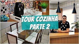 TOUR PELA COZINHA NOVA - ARMÁRIOS, MESA DE JANTAR E MUITO + (PARTE2)