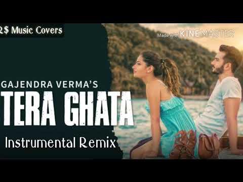 Tera Ghata Remix