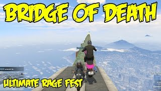 GTA 5 Online Custom Races: THE BRIDGE OF DEATH! Greatest Rage Video EVER!