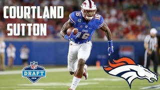 "Courtland Sutton || ""Welcome to the Broncos!"" 