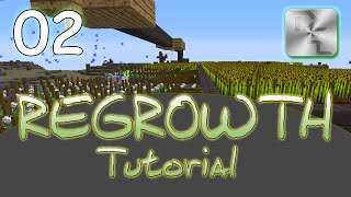Minecraft Regrowth Modpack - Regrowth Tutorial Series - Ep 2 - Agricraft Tutorial