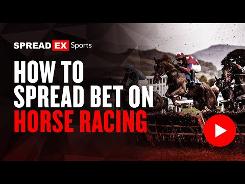 How To Spread Bet On Horse Racing With Spreadex