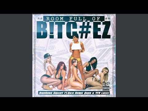 Room Full of Bitchez (feat. Rich Homie...