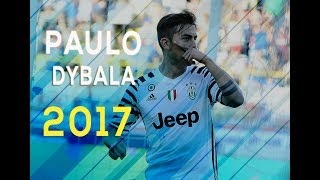 Paulo Dybala 2017 ►Swalla  - Skills, Tricks & Goals | 1080p HD