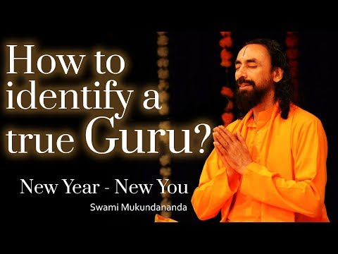 New Year New You 2018 | How To Recognize A Real Guru? -Swami Mukundananda