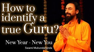 New Year New You 2018 | How To Recognize A Real Guru | Swami Mukundananda |Guru Purnima Special 2018