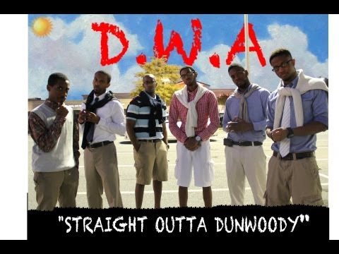 Straight Outta Dunwoody - @Dormtainment