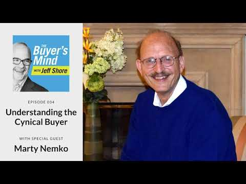 #034: Understanding the Cynical Buyer with Marty Nemko