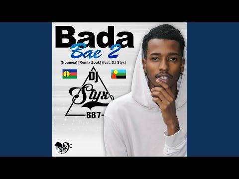 Bae, pt. 2 (Nouméa) (Remix Zouk) (feat. DJ Styx 687)