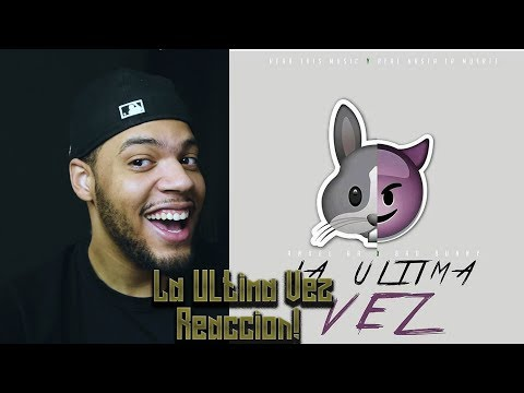 La Última Vez - Anuel AA ✘ Bad Bunny [Video Lyric] reaccion