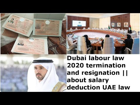 dubai labour law 2020 termination and resignation || about salary deduction UAE law || gulf life