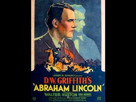 Abraham Lincoln  Full Movie | Walter Huston | Una Merkel  | William L. Thorne |1930