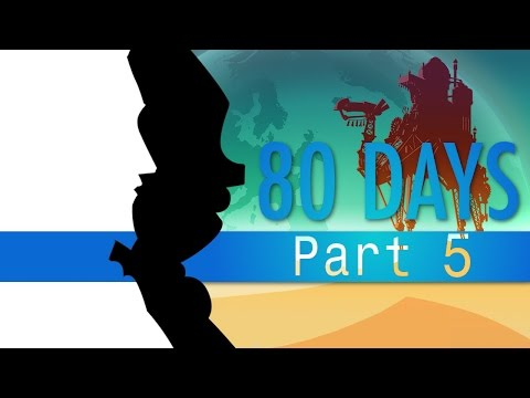80 Days | playthrough let's play | PART 5 Singapore lies