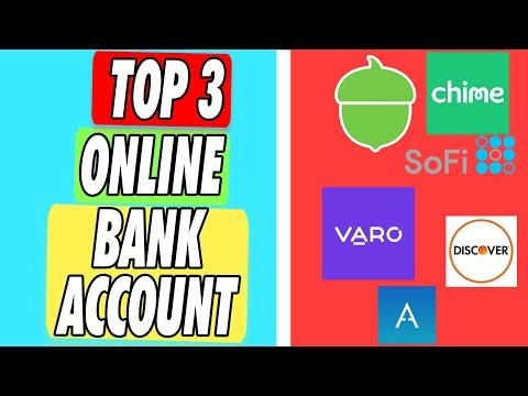top-3-online-bank-account-apps-in-2019-|-checkings,-savings,-investing