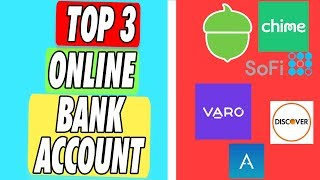 Top 3 Online Bank Account Apps in 2019 | Checkings, Savings, Investing