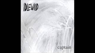 Watch Idlewild Annihilate Now video