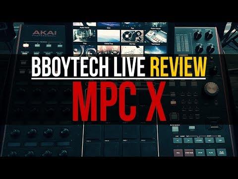 MPC X - Bboytech Live Review