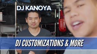 DJ Talk with DJ Kanoya - Gear Customization & Faster Setup Time!