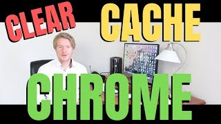 How To Clear Cache On Google Chrome Browser 2019