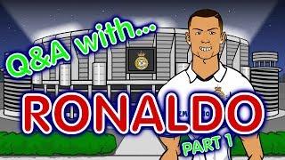 Q&A with RONALDO! Part 1 (Cristiano Ronaldo Parody)