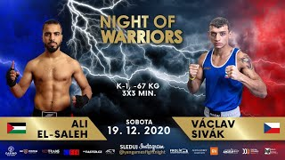 Václav Sivák vs. Ali El-Saleh (Night of Warriors 16 - 19.12.2020)