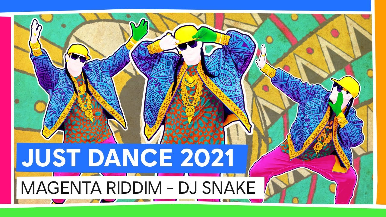 MAGENTA RIDDIM - DJ SNAKE  | JUST DANCE 2021 [OFFICIAL]