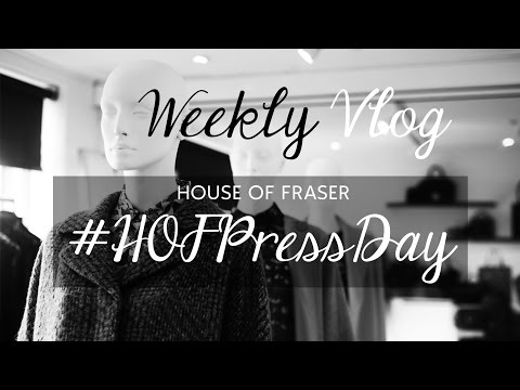 #WeeklyVlog: House of Fraser AW15 #HOFPressDay - Styled by Charlie