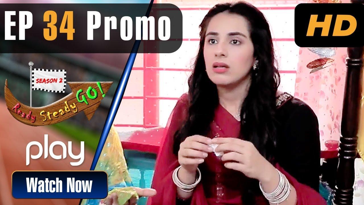 Ready Steady Go Season 2 - Episode 34 Promo | Play Tv Dramas | Parveen Akbar,| PL1 | Pakistani Drama