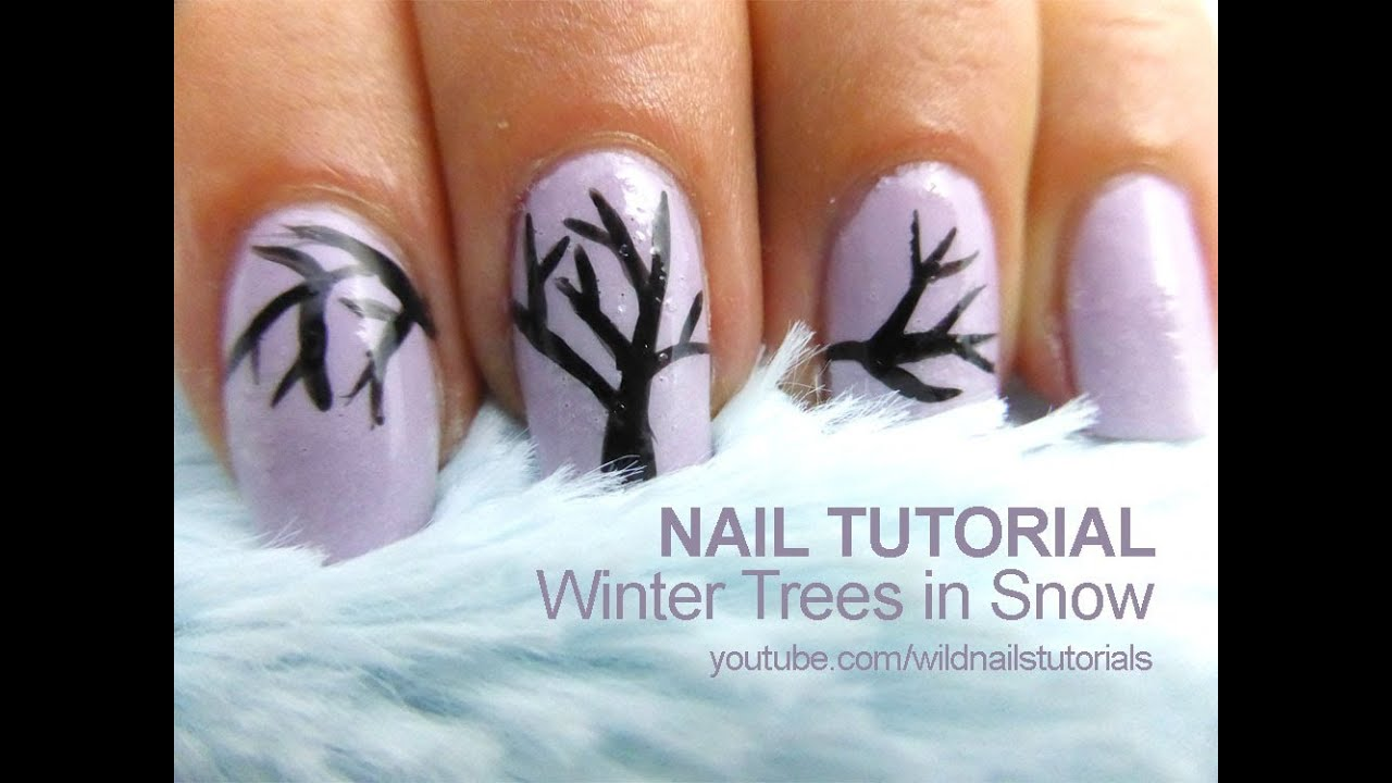 Winter Trees Nails Nail Art Tutorials By Wild Nails Youtube