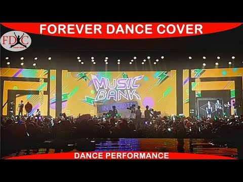 MUSIC BANK JAKARTA FOREVER DANCE COVER KPOP DANCE COVER INDONESIA