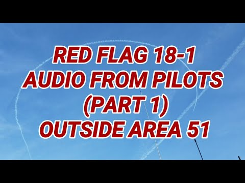 RED FLAG 18-1 (AUDIO OF PILOTS)