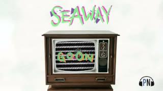 "Seaway ""Goon"""