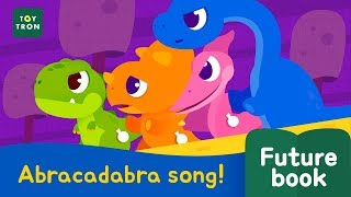 [Dinosaur Song2] Abracadabra song  l Futurebook l Kid songs