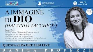 """""""A IMMAGINE DI DIO - Hai visto Zaccheo?"""" - di Danila Properzi conduce Giuliano Camedda"""