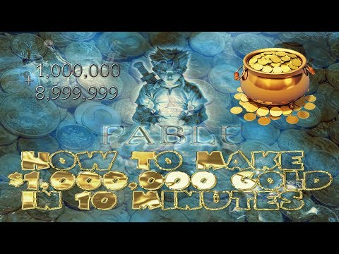 Fable TLC And Anniversary How To Make $1,000,000 In 10 Minutes