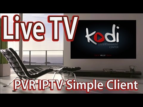 How to Setup Live TV on KODI Watch PVR IPTV TV Channels - XBMCBBTS URL