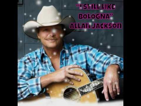 Allan Jackson- I STILL LIKE BOLOGNA
