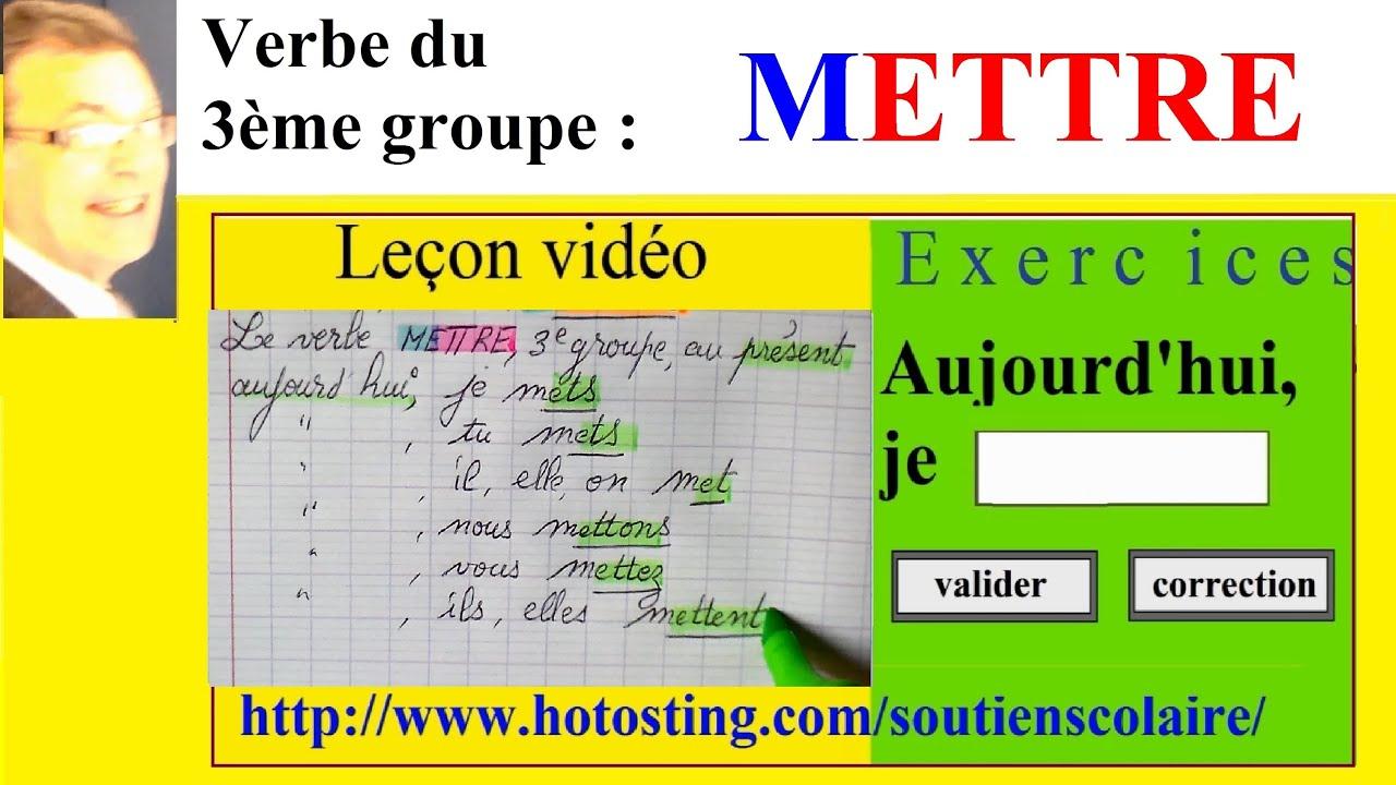 Conjugaison Verbe Mettre Du 3eme Groupe Imparfait Present Futur Youtube
