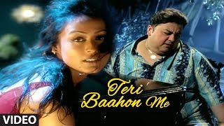 teri baahon me full video song tera chehra adnan sami
