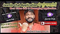 Jasmin Chat Application Use Full Details इस्तेमाल करने की  पुरी जानकारियाँ