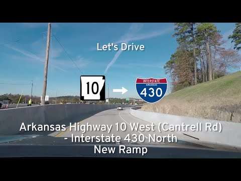 Arkansas Highway 10 (Cantrell Rd) - Interstate 430 NEW Entrance Ramp |  Drive America's Highways 🚙