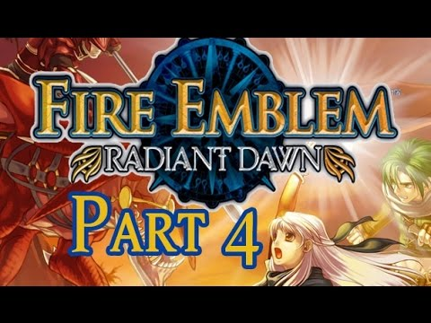 Part 4: Let's Play Fire Emblem Radiant Dawn - Risky Plays for Days