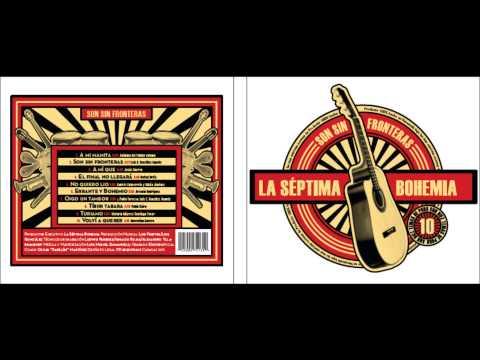 Descargar MP3 Oigo un tambor - La Séptima Bohemia 2012