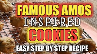 FAMOUS AMOS INSPIRED COOKIES I EASY RECIPE I STEP BY STEP