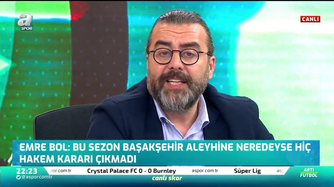 """Emre Bol: """"Bu Sezon Başakşehir Aleyhine Neredeyse Hiç Hakem Hatası Olmadı"""""""