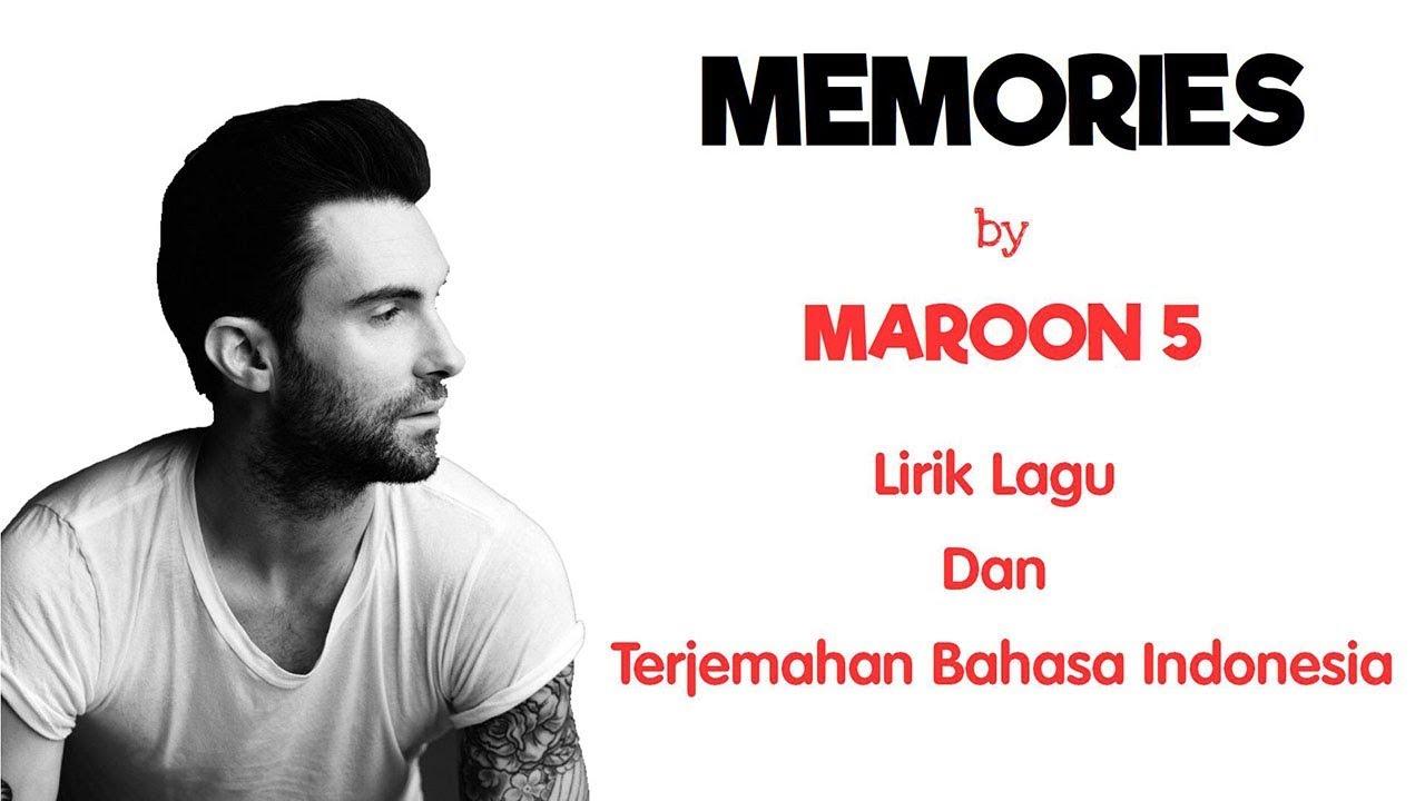 MEMORIES - MAROON 5 ( LIRIK DAN TERJEMAHAN BAHASA INDONESIA)
