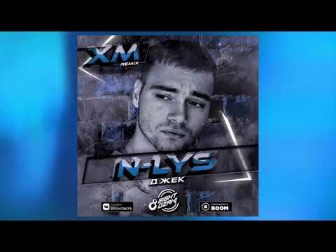 N LYS   Джек XM Remix